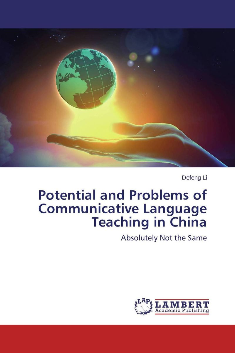 Potential and Problems of Communicative  Language Teaching in China foreign language ten difficulties errors in grammar book practical teaching chinese hanzi books