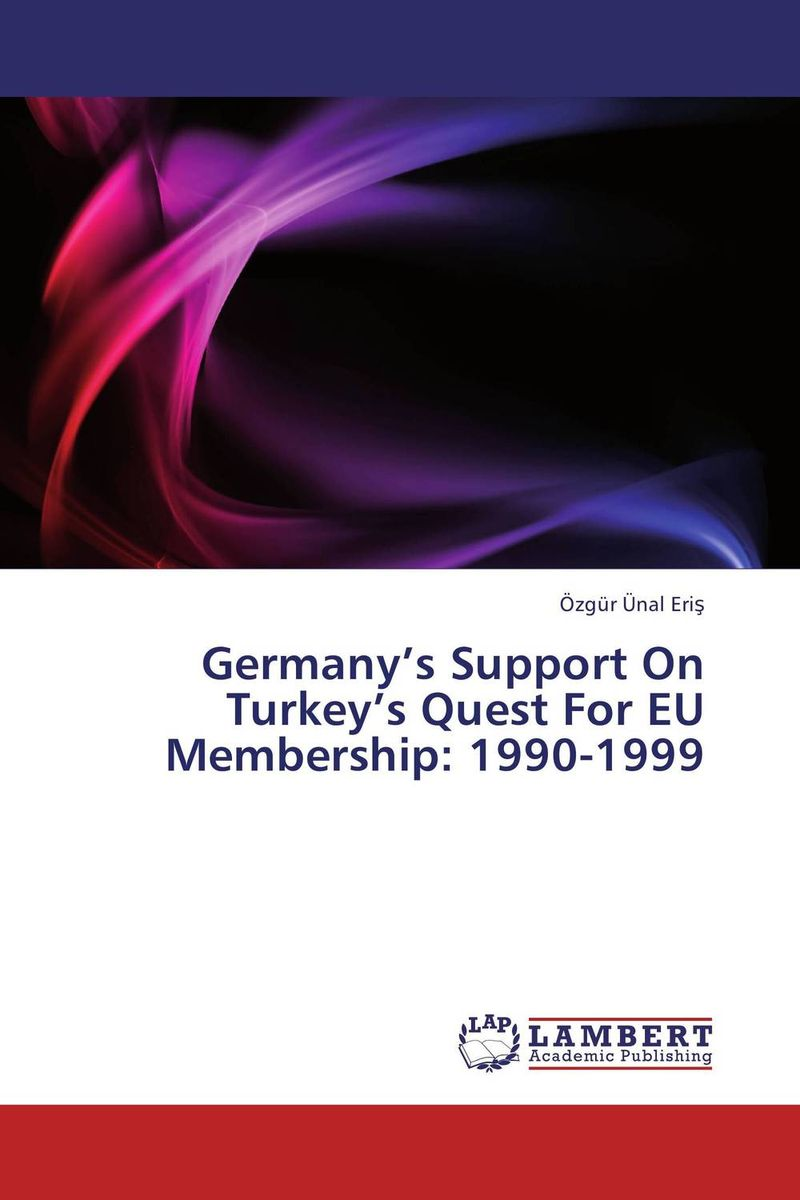 Germany's Support On Turkey's Quest For EU Membership: 1990-1999 point systems migration policy and international students flow