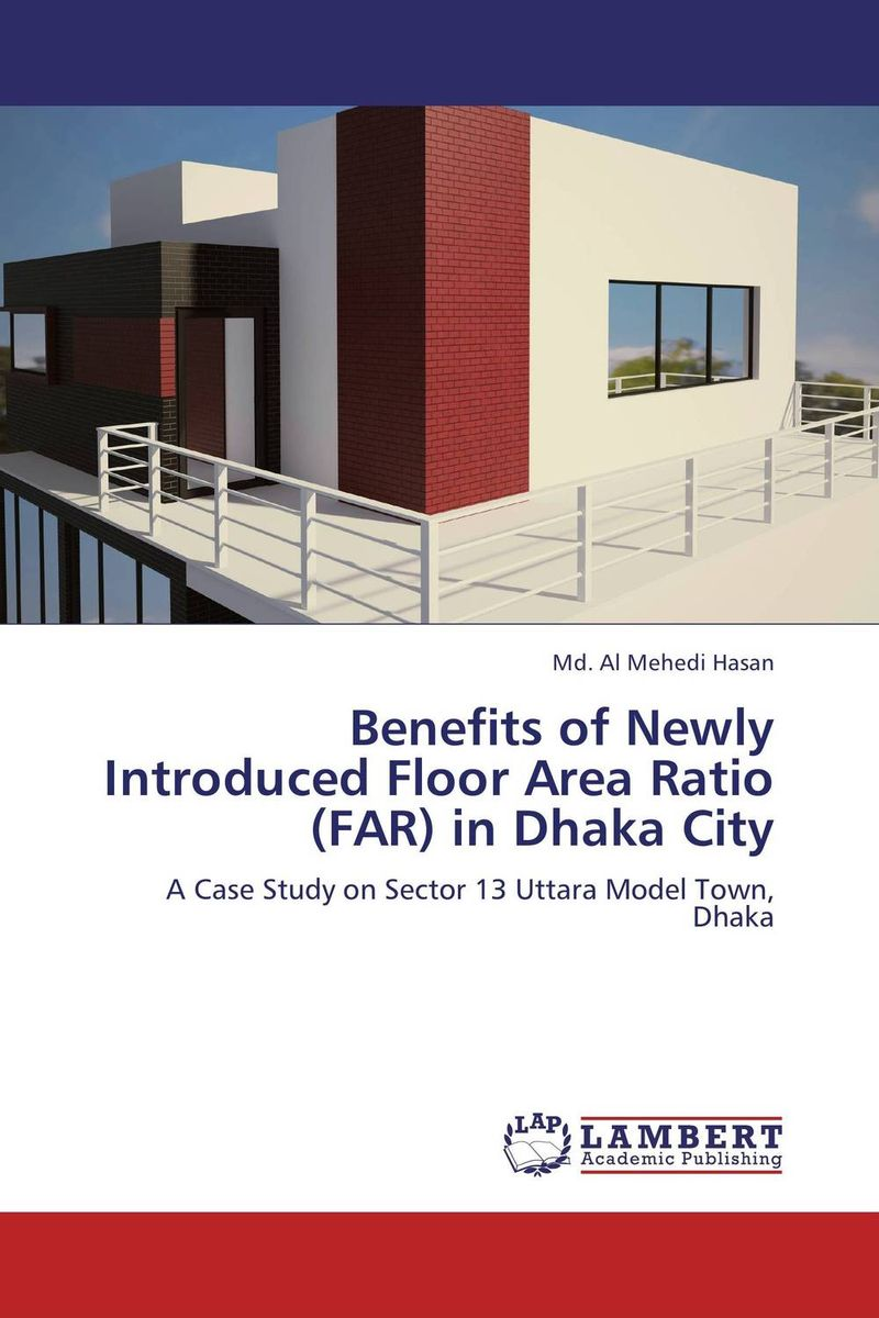 Benefits of Newly Introduced Floor Area Ratio (FAR) in Dhaka City sandip chakraborty adolescents and youth health in india