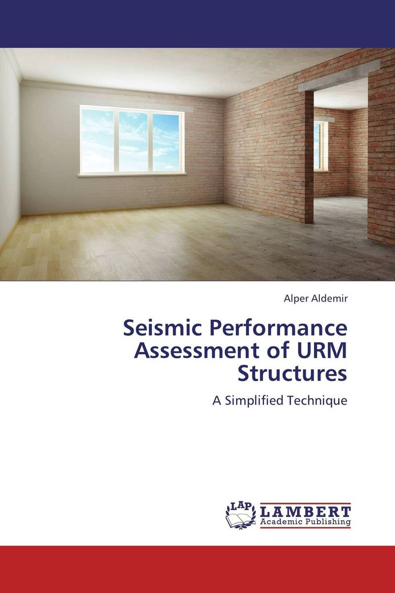 Seismic Performance Assessment of URM Structures in situ detection of dna damage methods and protocols