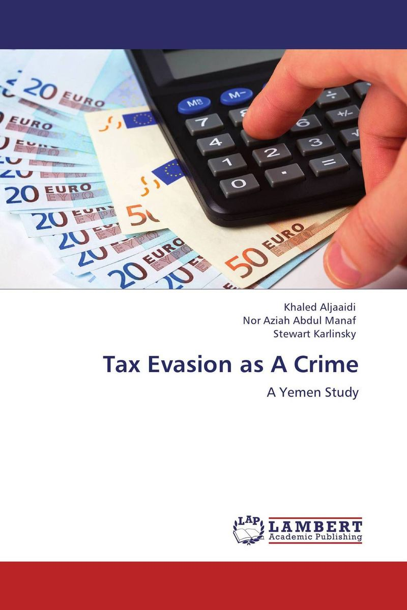 Tax Evasion as A Crime