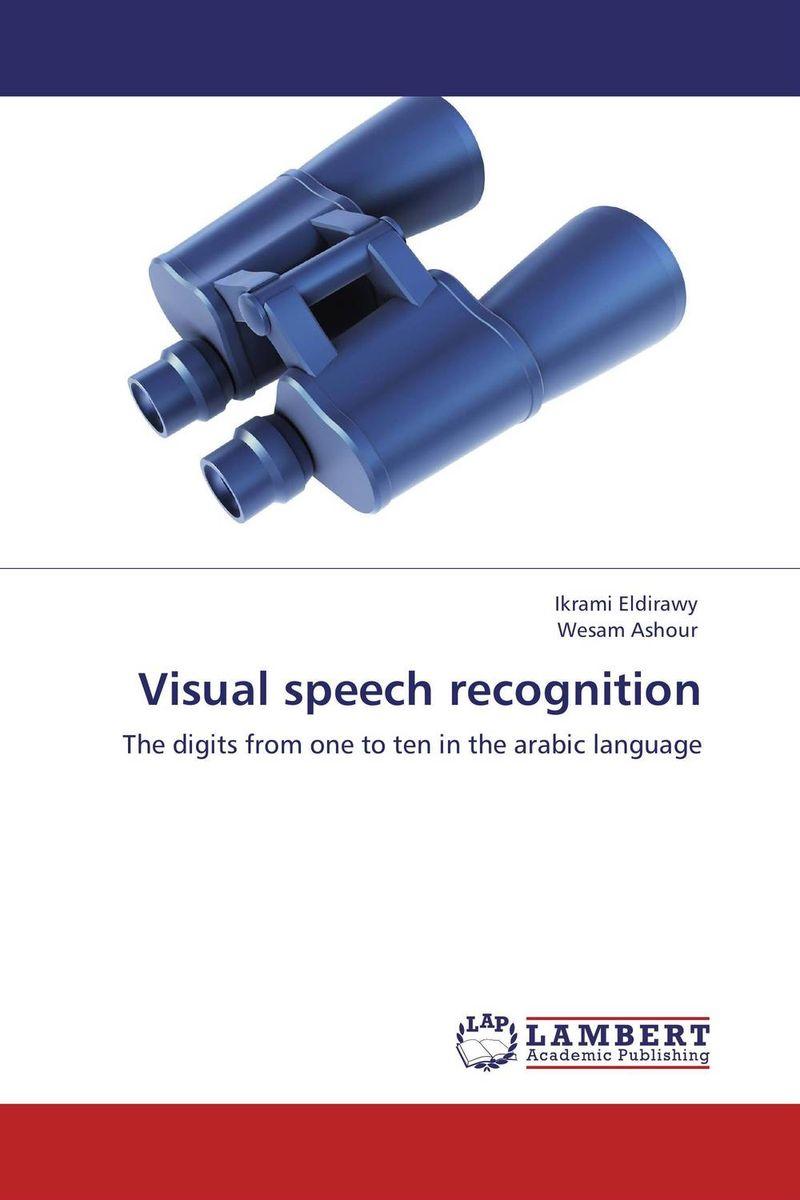 Visual speech recognition j c goodman the development of speech perception – the transition from speech sounds to spoken words