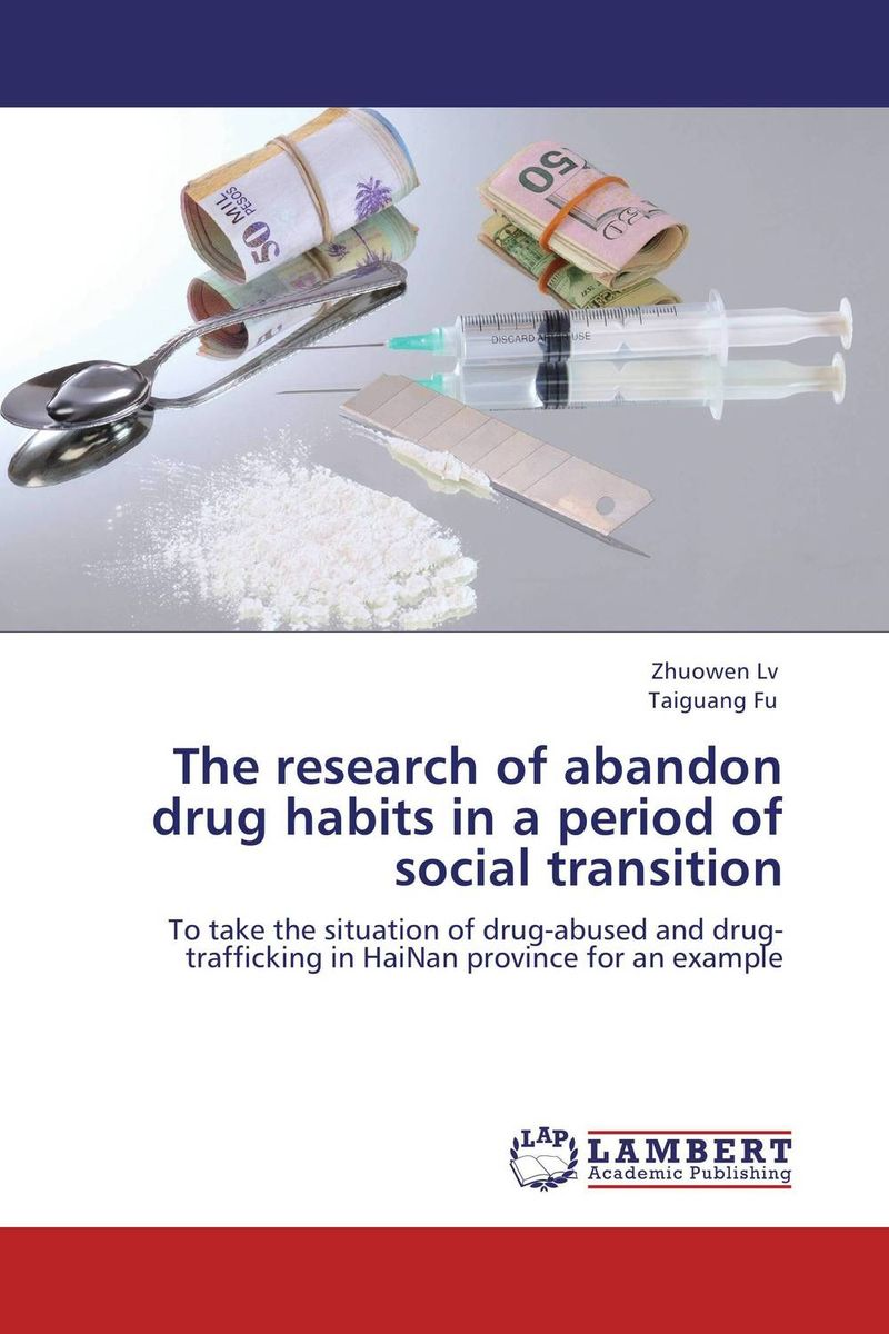 The research of abandon drug habits in a period of social transition the history of the social sciences since 1945