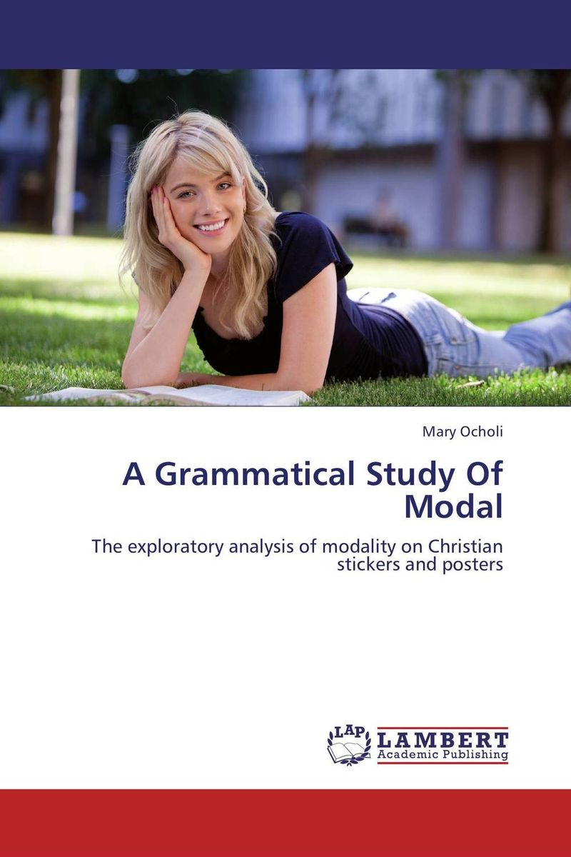 A Grammatical Study Of Modal ways of meaning – an introduction to a philosophy of language
