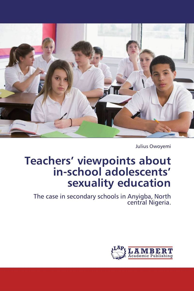 Teachers' viewpoints about in-school adolescents' sexuality education jaspreet kashyap active transport to school in adolescent s