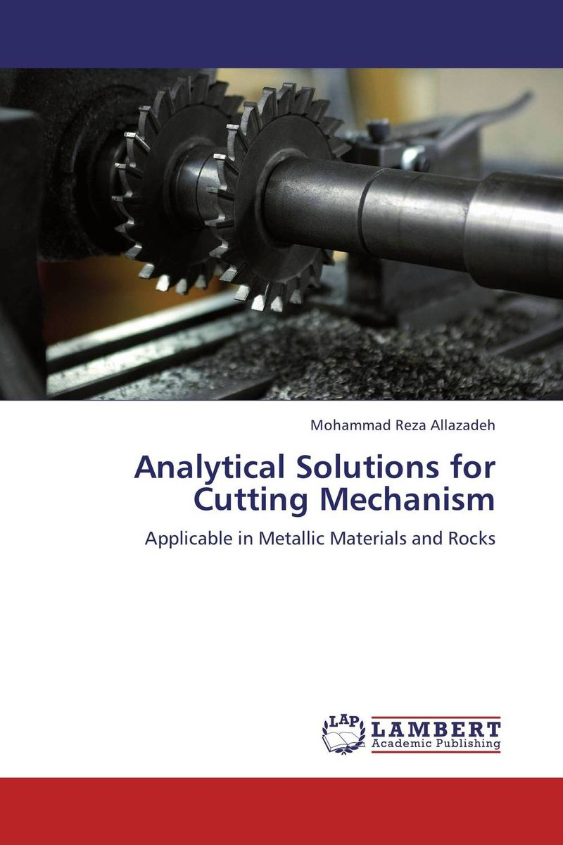 Analytical Solutions for Cutting Mechanism the role of evaluation as a mechanism for advancing principal practice