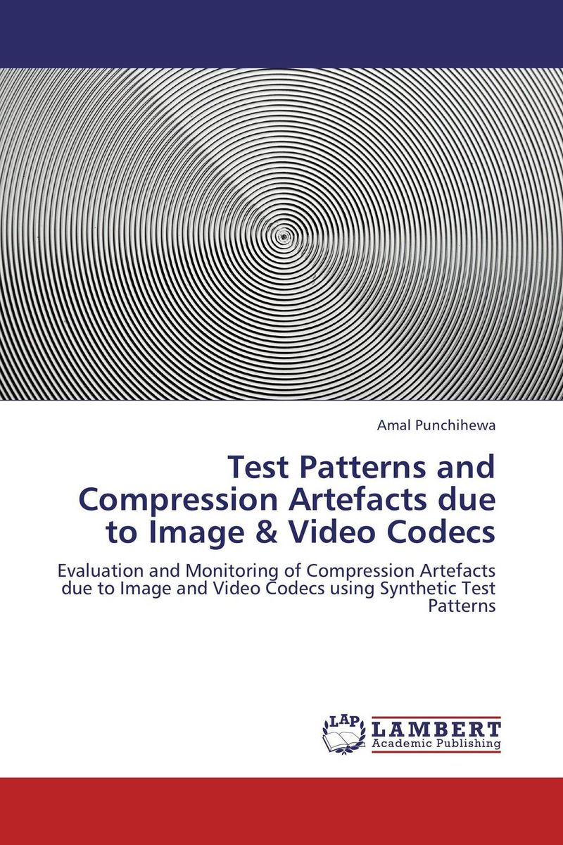 Test Patterns and Compression Artefacts due to Image & Video Codecs manpreet kaur saini ravinder singh mann and gurpreet singh an efficient lossless medical image compression