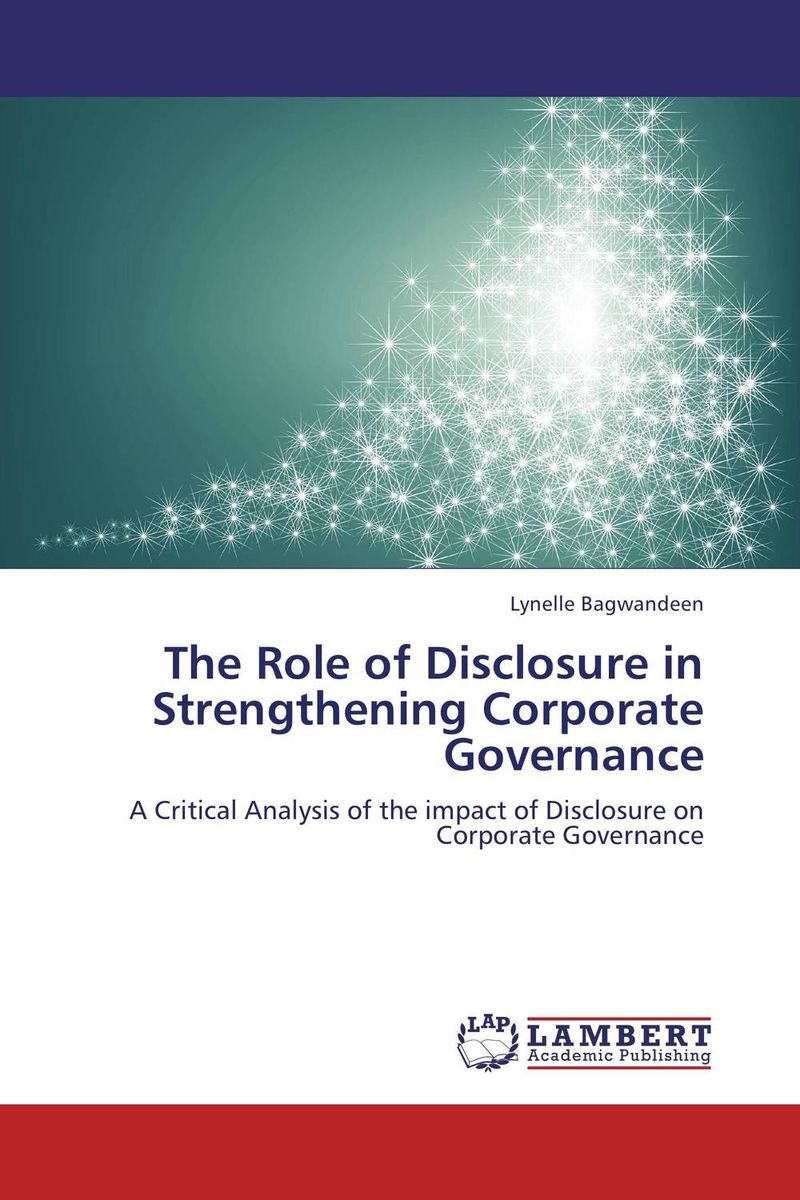 The Role of Disclosure in Strengthening Corporate Governance corporate governance and firm value