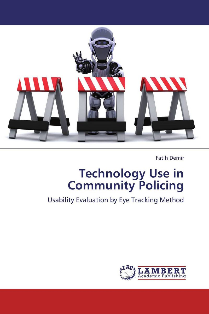 Technology Use in Community Policing victor e kappeler community policing