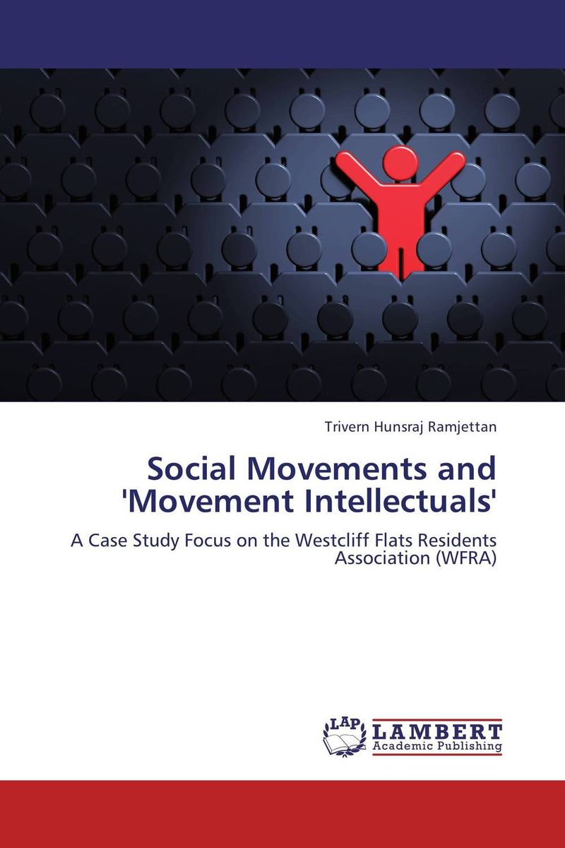 Social Movements and 'Movement Intellectuals' material change design thinking and the social entrepreneurship movement
