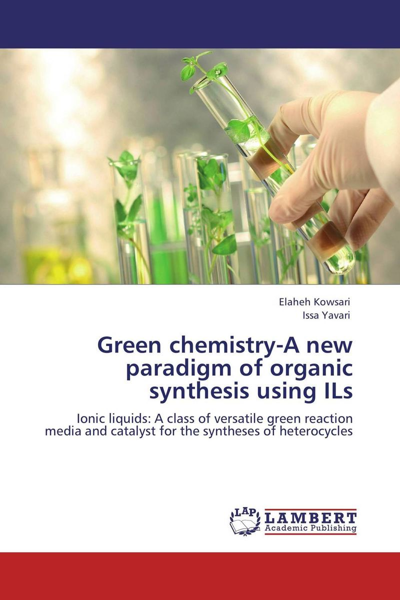 Green chemistry-A new paradigm of organic synthesis using ILs dennis hall g boronic acids preparation and applications in organic synthesis medicine and materials