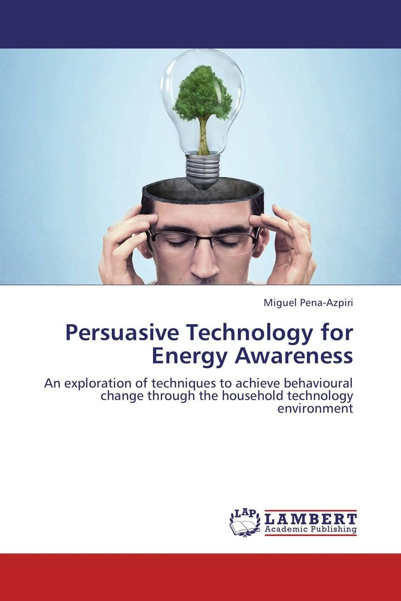 Persuasive Technology for Energy Awareness