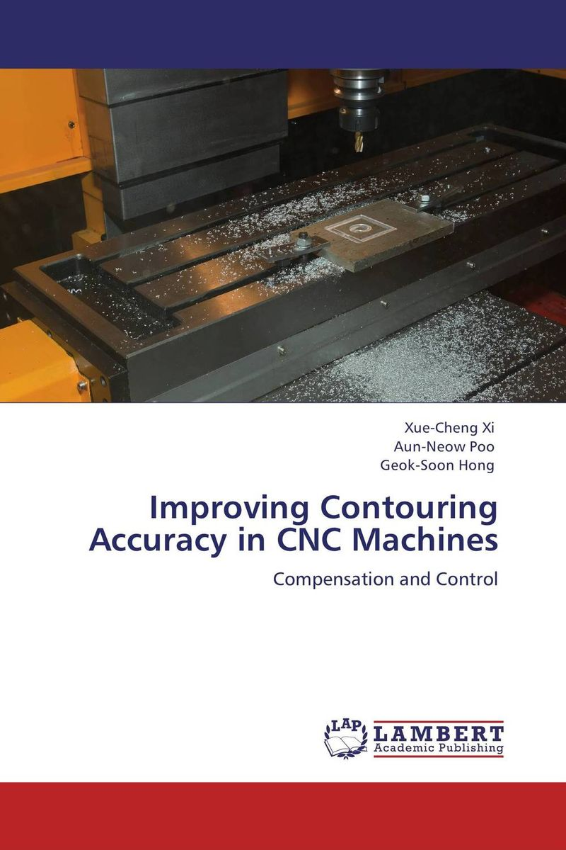 Improving Contouring Accuracy in CNC Machines the comedy of errors