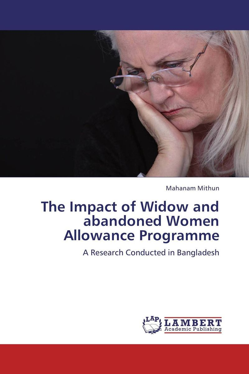 The Impact of Widow and abandoned Women Allowance Programme bartonf the widow