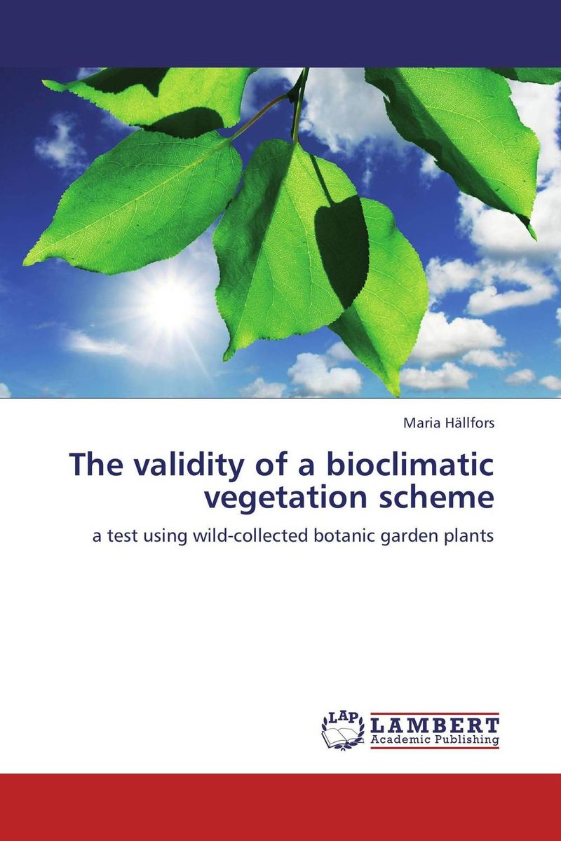 The validity of a bioclimatic vegetation scheme the validity of a bioclimatic vegetation scheme