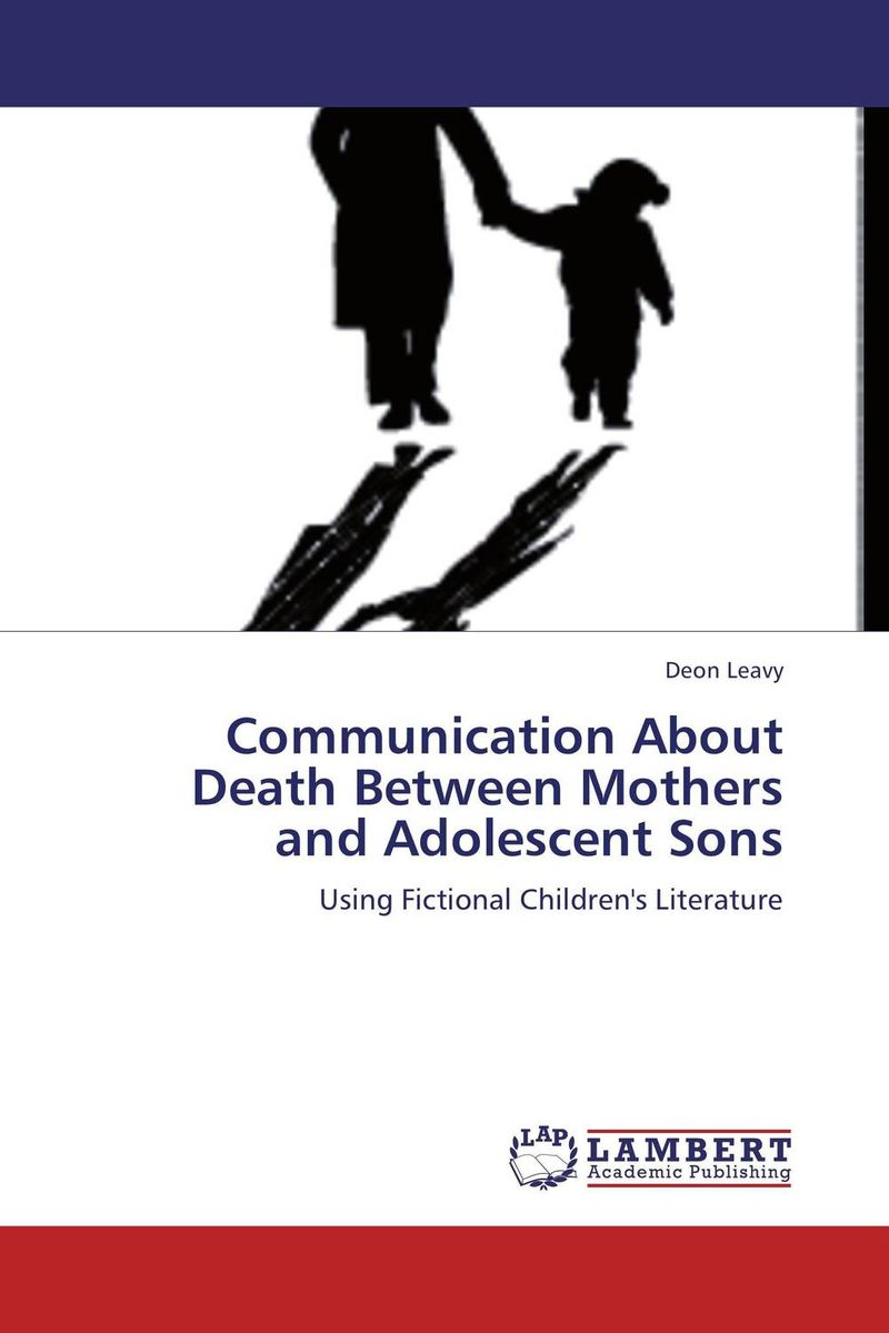 Communication About Death Between Mothers and Adolescent Sons maria salet ferreira novellino brazilian adolescent mothers