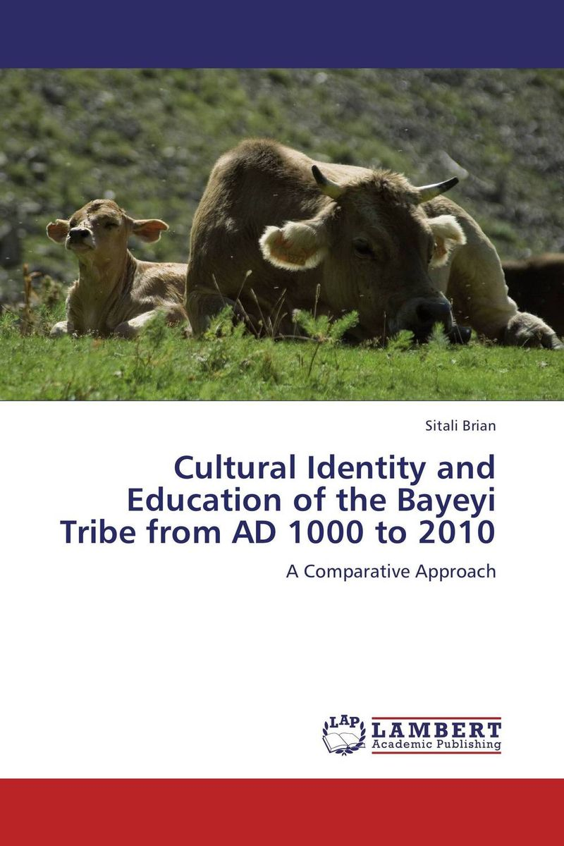 Cultural Identity and Education of the Bayeyi Tribe from AD 1000 to 2010 the salmon who dared to leap higher
