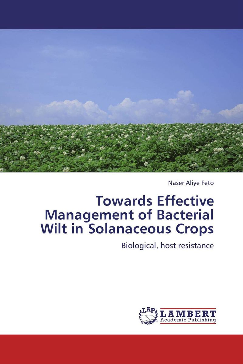 Towards Effective Management of Bacterial Wilt in Solanaceous Crops wilt on high