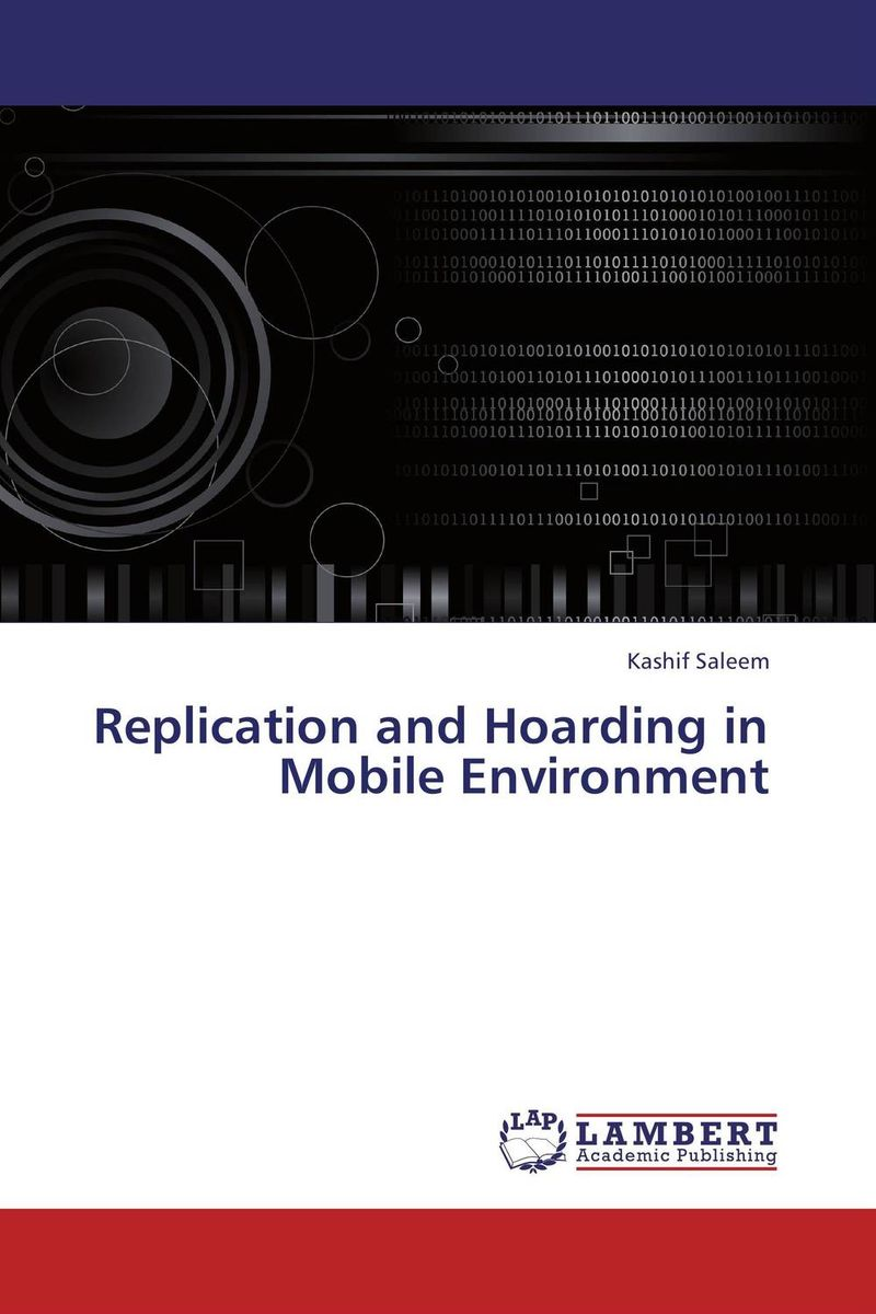 Replication and Hoarding in Mobile Environment specifications and verifications of transactions in mobile environment