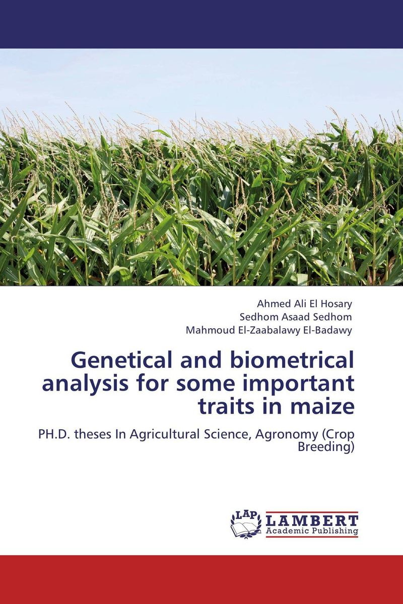 Genetical and biometrical analysis for some important traits in maize eman ibrahim el sayed abdel wahab molecular genetic characterization studies of some soybean cultivars