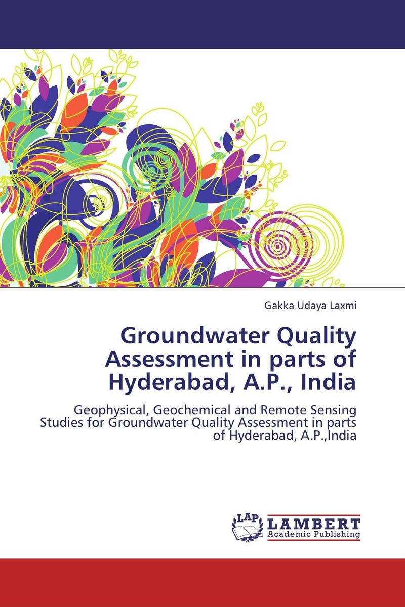Groundwater Quality Assessment in parts of Hyderabad, A.P., India groundwater assessment in some parts of kachchh region