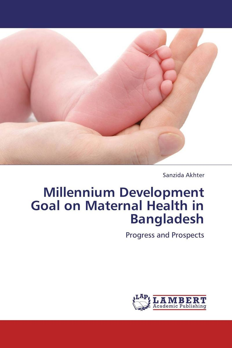 Millennium Development Goal on Maternal Health in Bangladesh ecosystems nexus millennium development goals