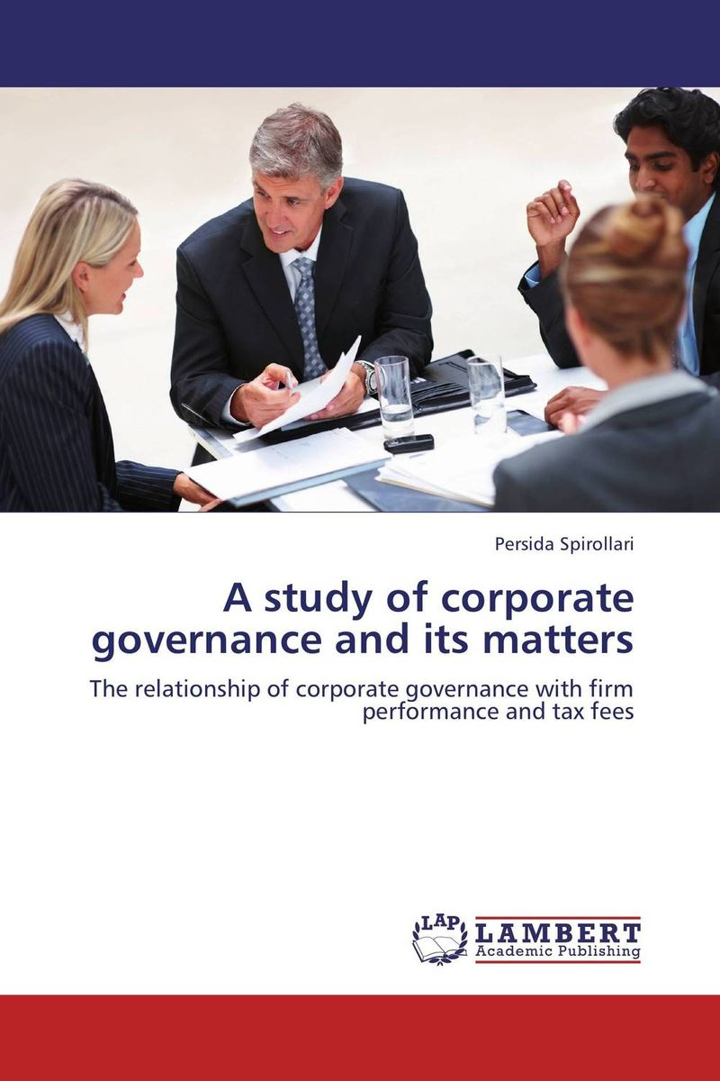 A study of corporate governance and its matters david parmenter key performance indicators developing implementing and using winning kpis