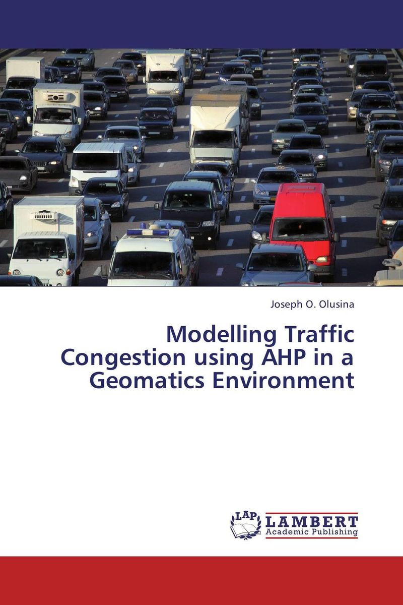 Modelling Traffic Congestion using AHP in a Geomatics Environment impacts of urban traffic management on air quality