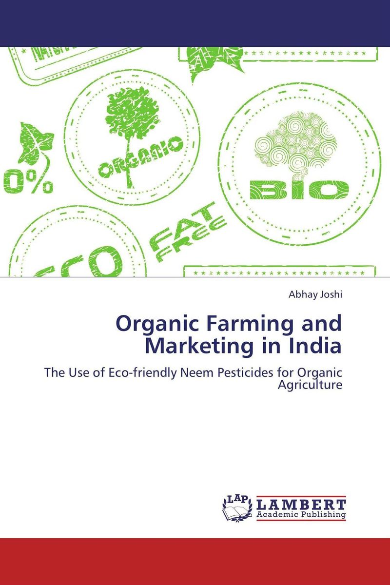 Organic Farming and Marketing in India organic cotton farming in india current scenario and prospects