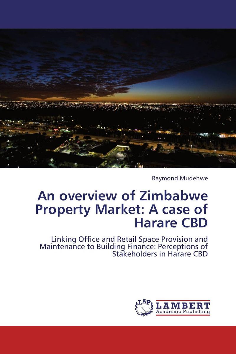 цена на An overview of Zimbabwe Property Market: A case of Harare CBD