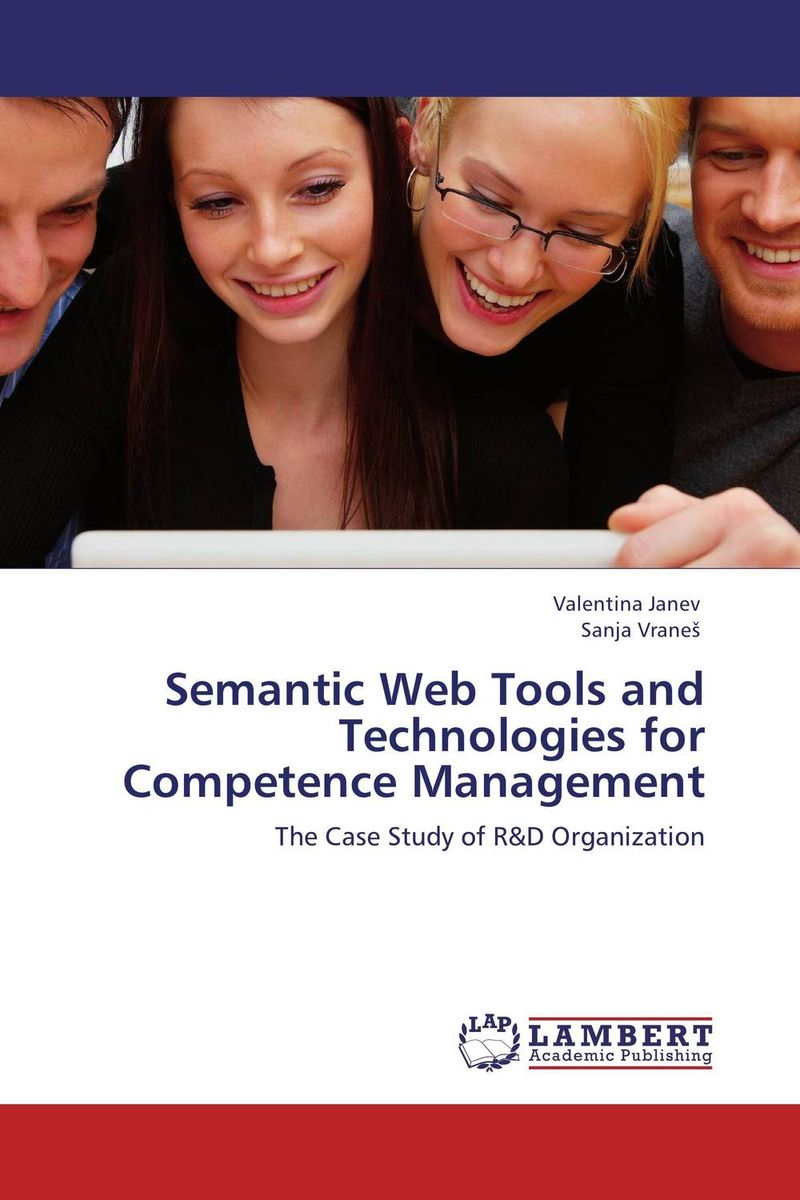 Semantic Web Tools and Technologies for Competence Management arabic language and semantic web