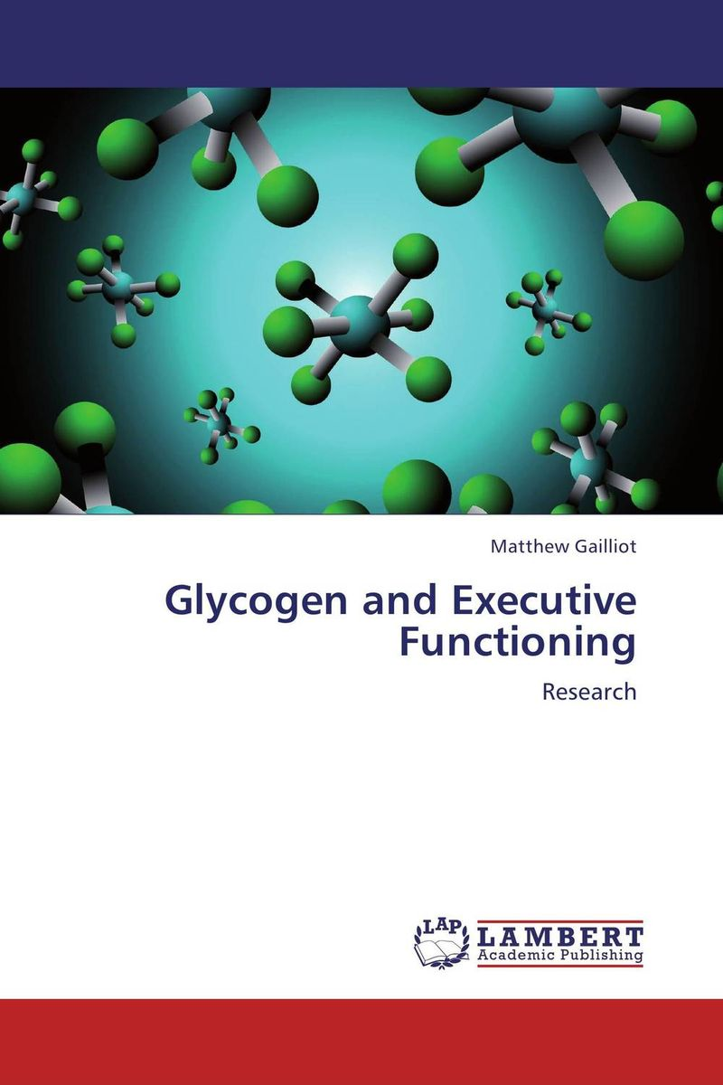 Glycogen and Executive Functioning