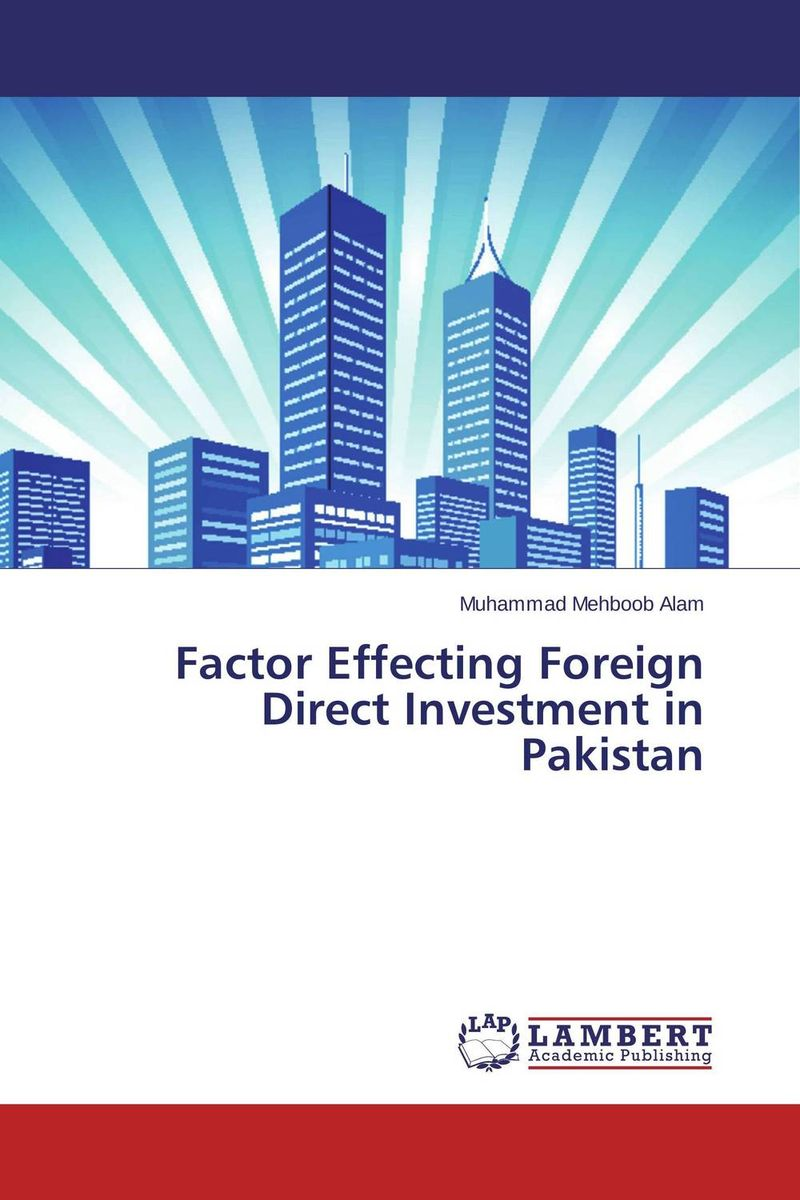 Factor Effecting Foreign Direct Investment in Pakistan foreign aid and social sector of pakistan