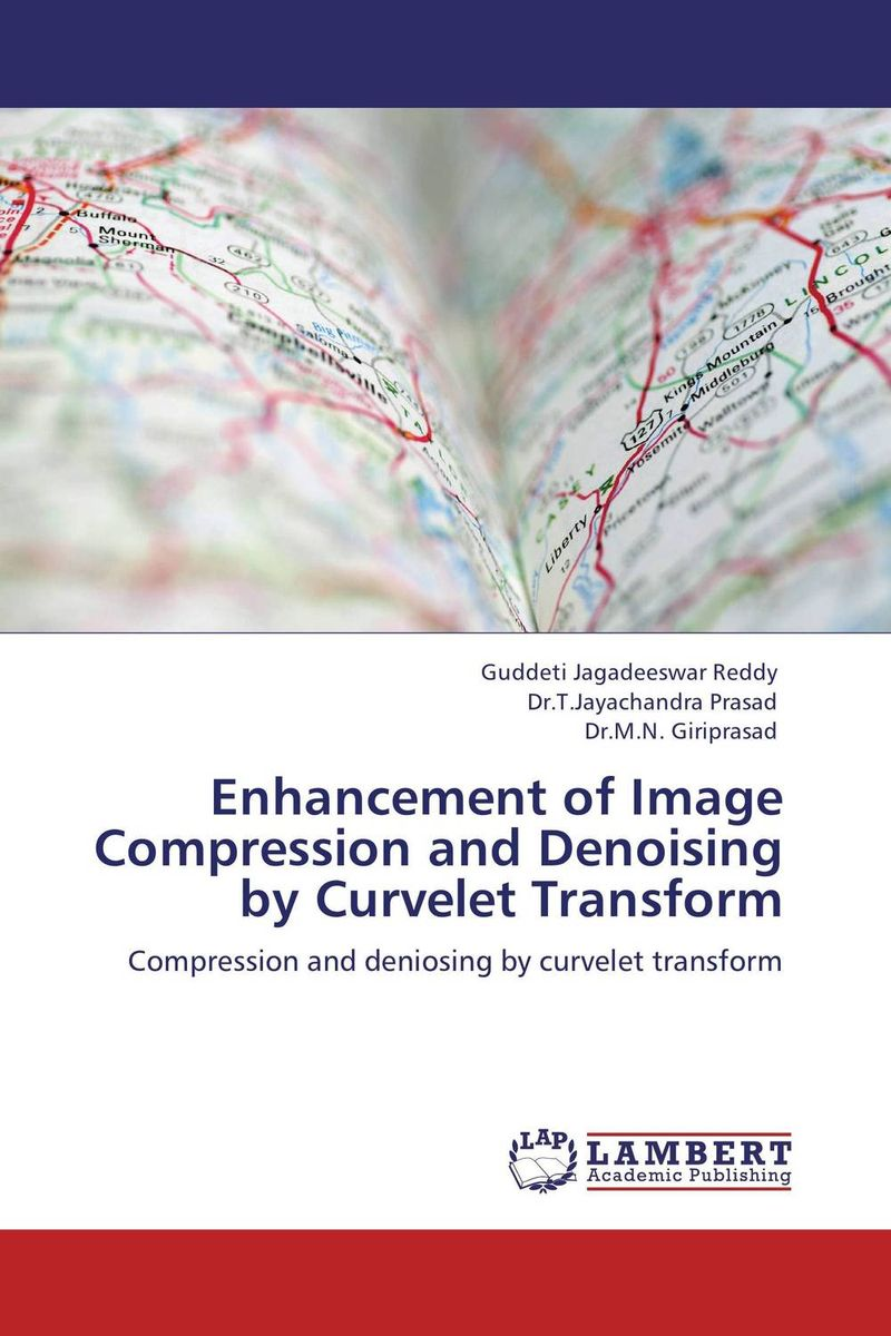 Enhancement of Image Compression and Denoising by Curvelet Transform manpreet kaur saini ravinder singh mann and gurpreet singh an efficient lossless medical image compression