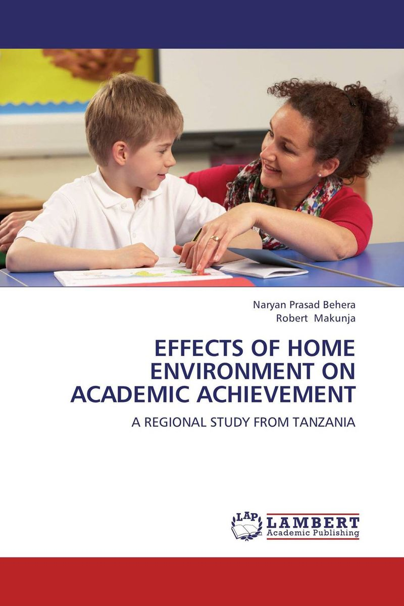 EFFECTS OF HOME ENVIRONMENT ON ACADEMIC ACHIEVEMENT
