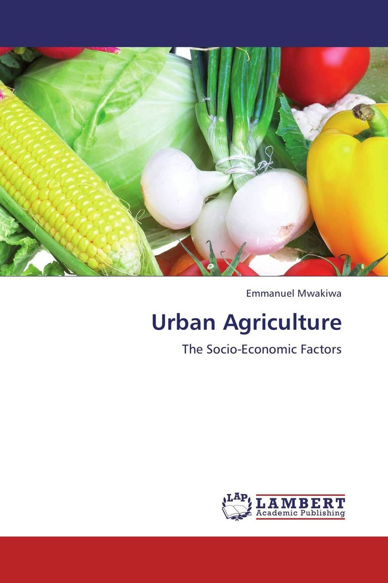 Urban Agriculture assessment of the potential for urban agriculture in west oakland ca