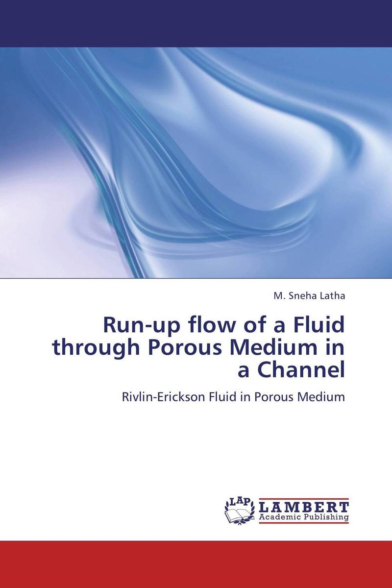 Run-up flow of a Fluid through Porous Medium in a Channel erickson beamon