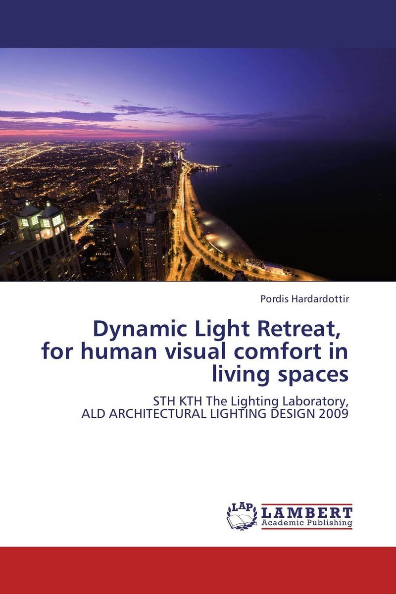 Dynamic Light Retreat, for human visual comfort in living spaces