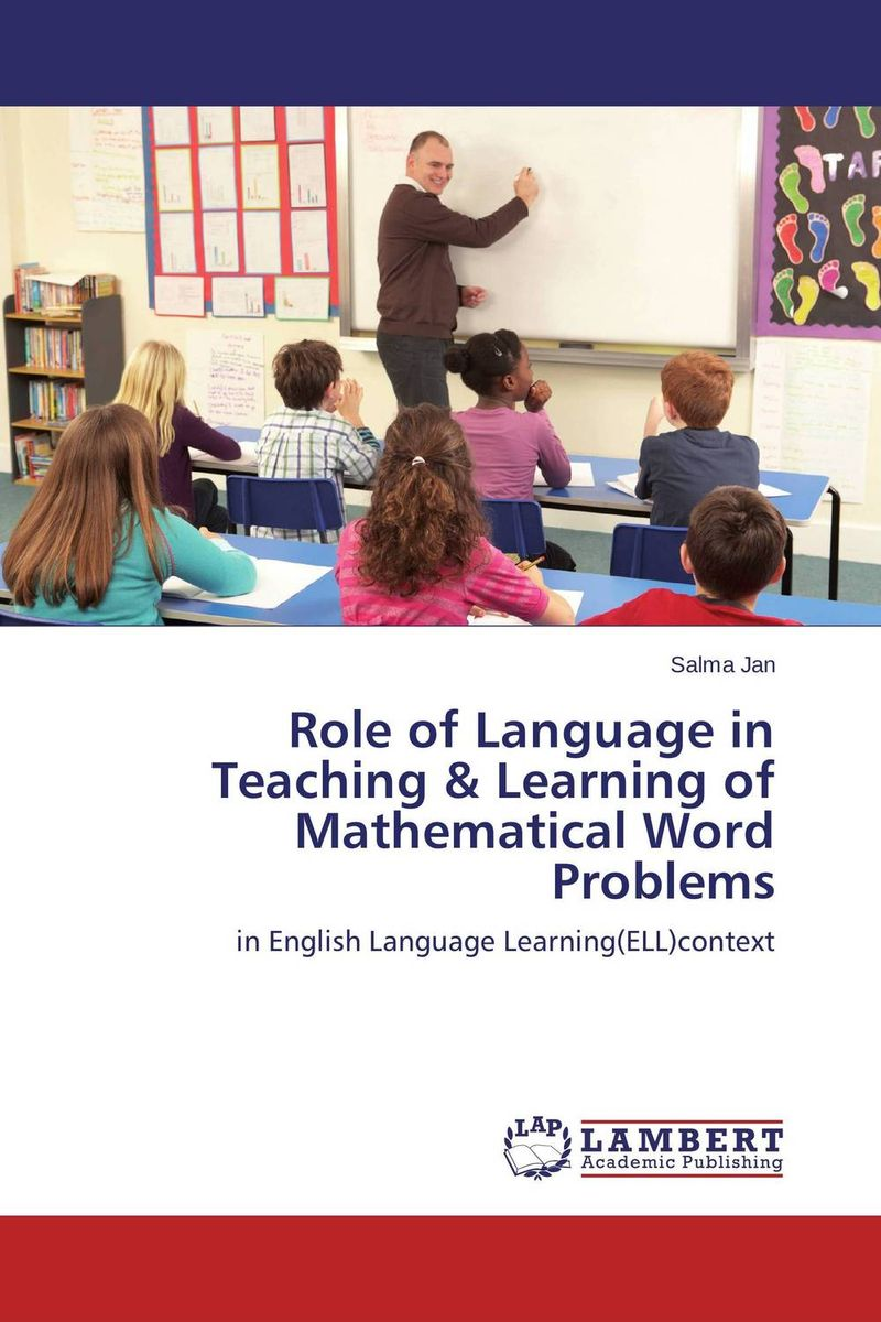 Role of Language in Teaching & Learning of Mathematical Word Problems understanding expertise in teaching paperback