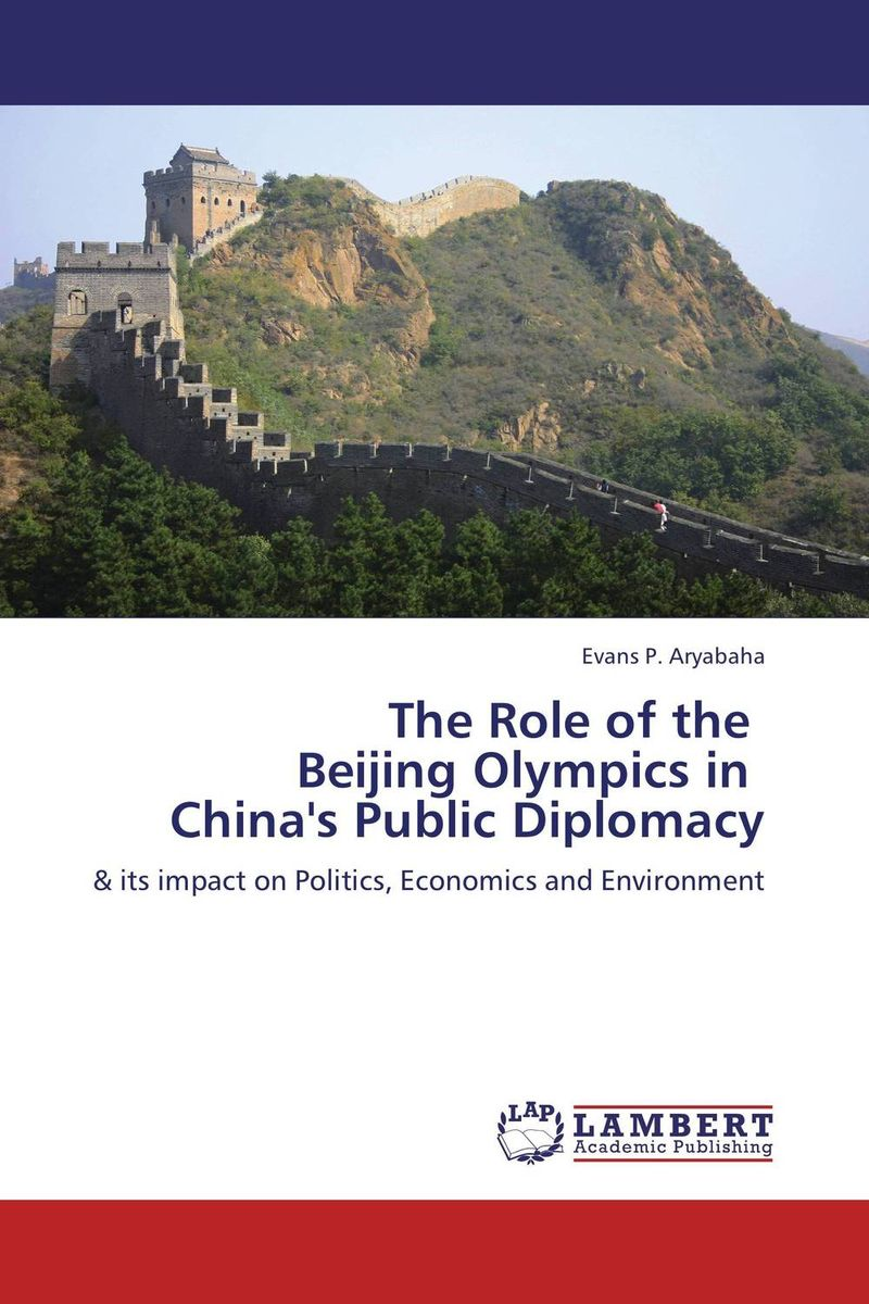 The Role of the Beijing Olympics in China's Public Diplomacy купить