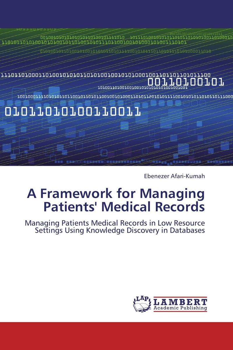 A Framework for Managing Patients' Medical Records managing the store