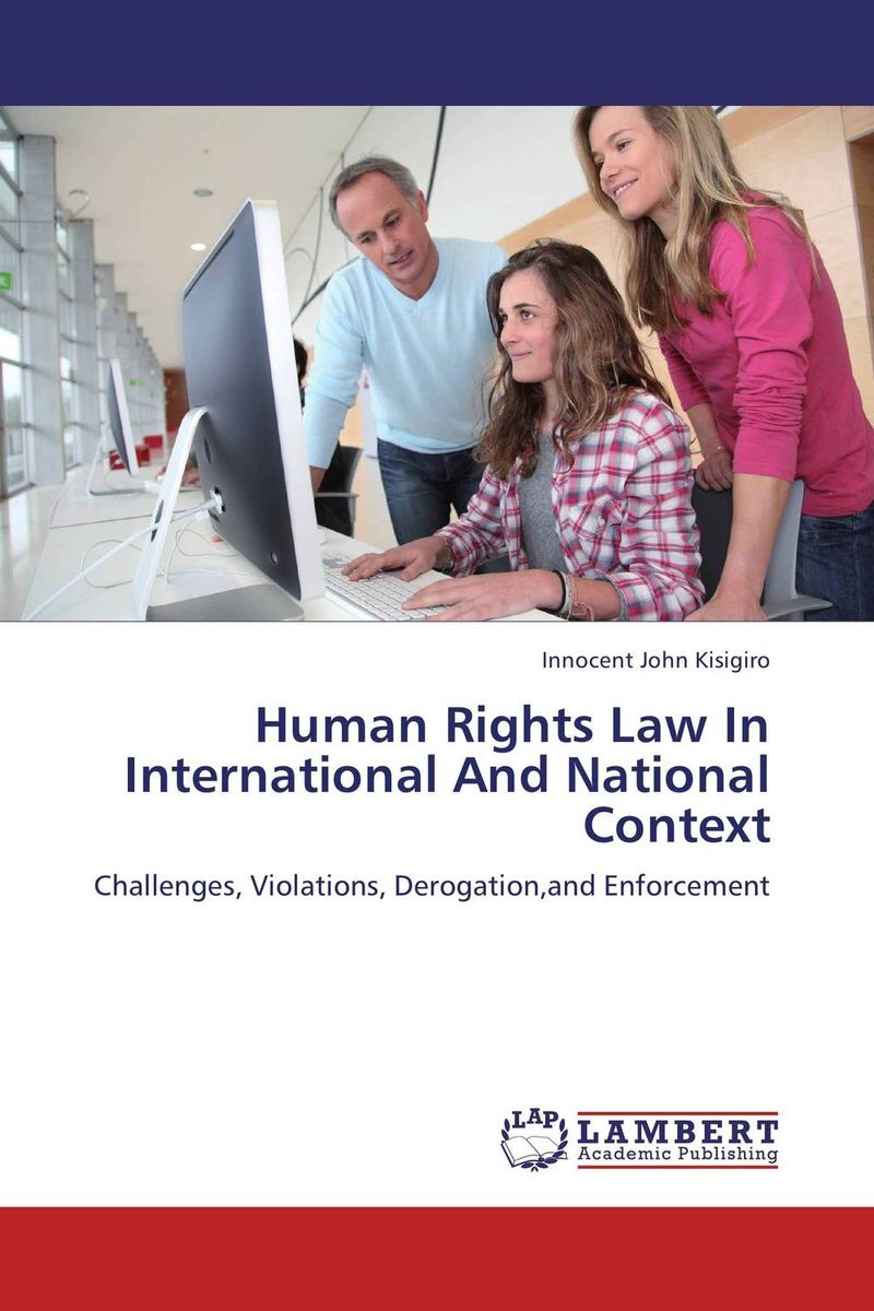 Human Rights Law In International And National Context the tension between group rights and human rights a multidisciplinary approach