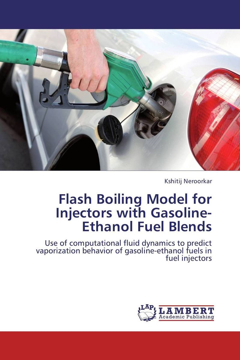 Flash Boiling Model for Injectors with Gasoline-Ethanol Fuel Blends tarek ahmed working guide to reservoir rock properties and fluid flow