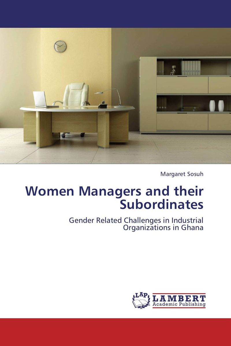Women Managers and their Subordinates anthony evans j markets for managers a managerial economics primer