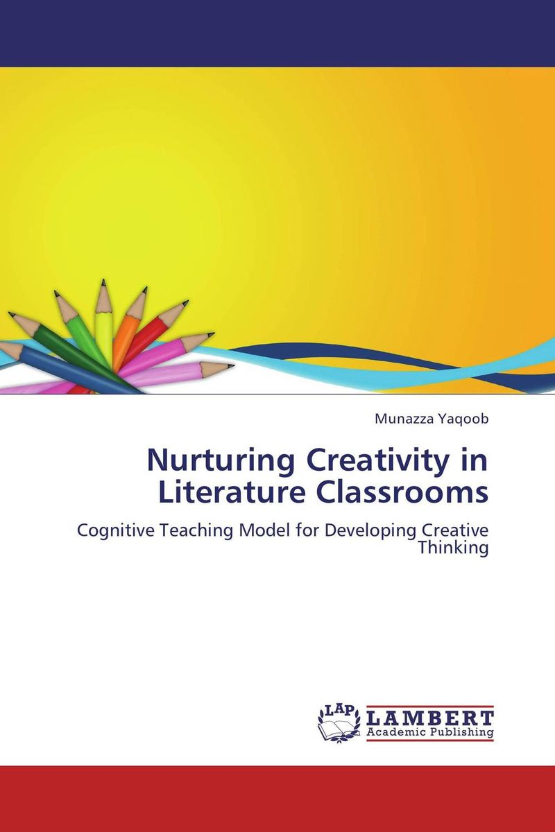 Nurturing Creativity in Literature Classrooms