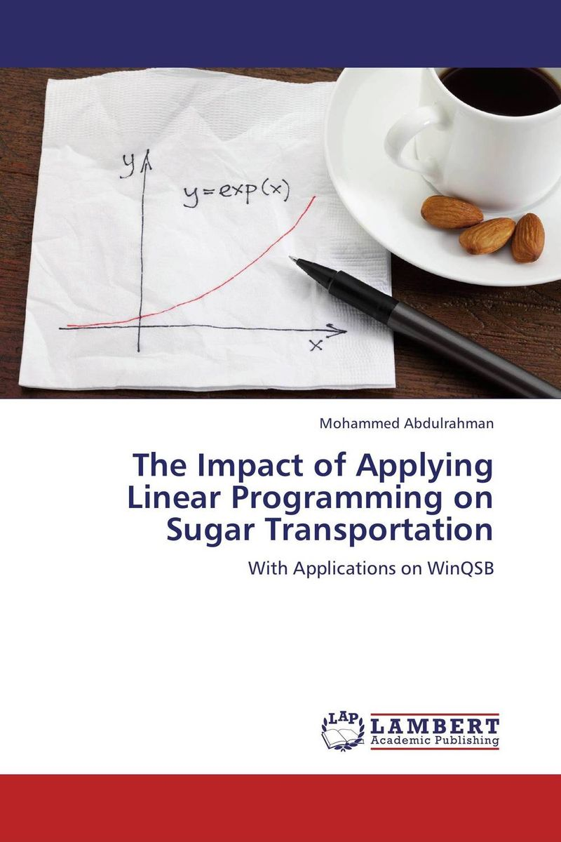 The Impact of Applying Linear Programming on Sugar Transportation the fall of five book 4