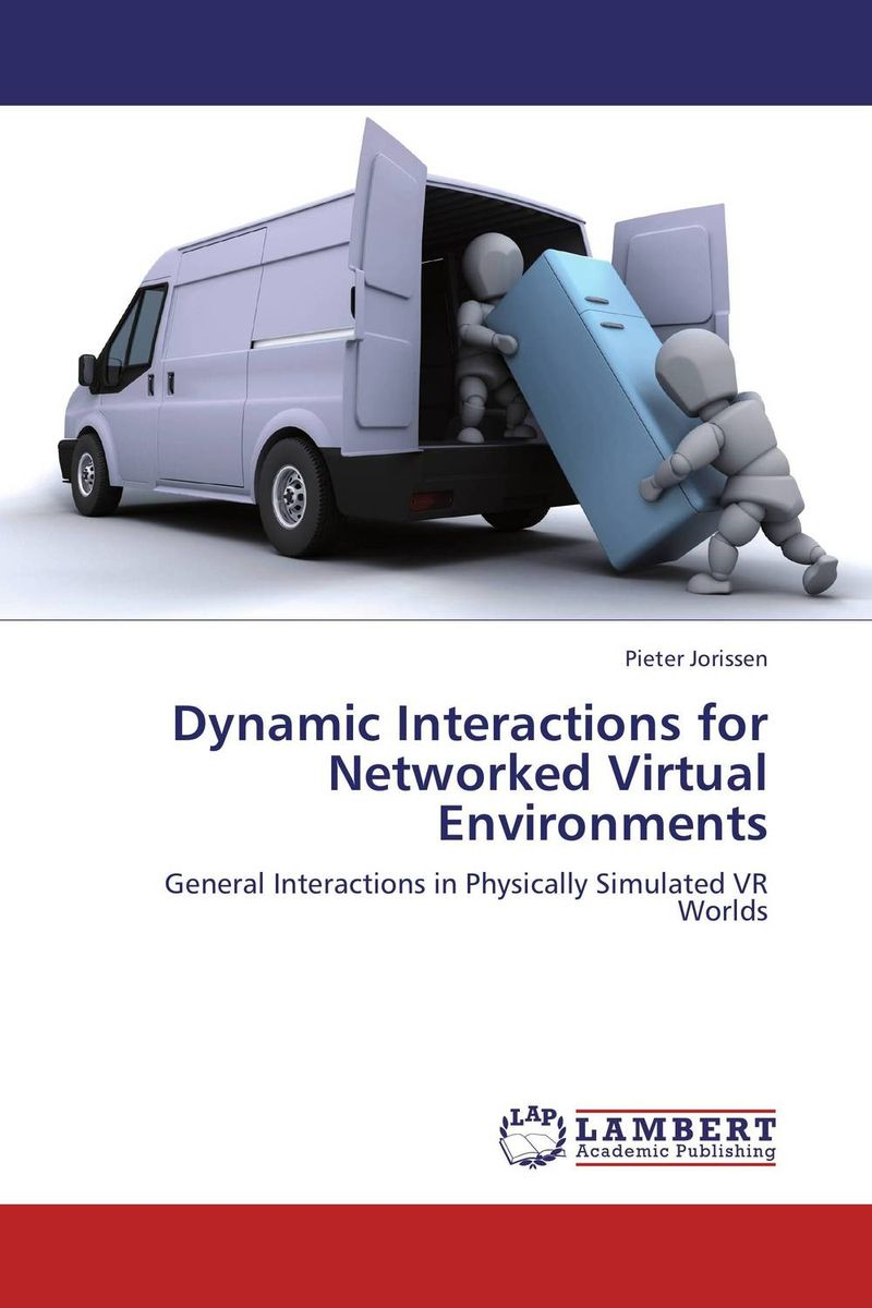Dynamic Interactions for Networked Virtual Environments virtual world vw immersion or augmentation