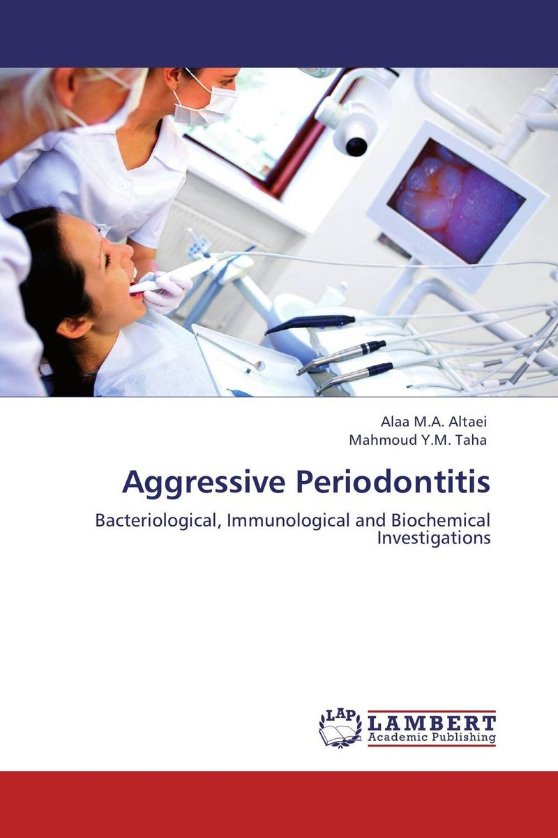 Aggressive Periodontitis microbial biofilm and its relation to periodontal disease