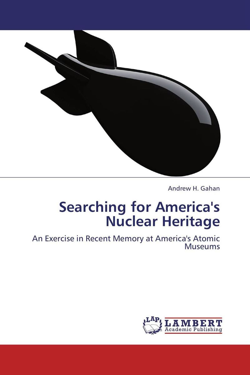 Searching for America's Nuclear Heritage the role of heritage conservation districts