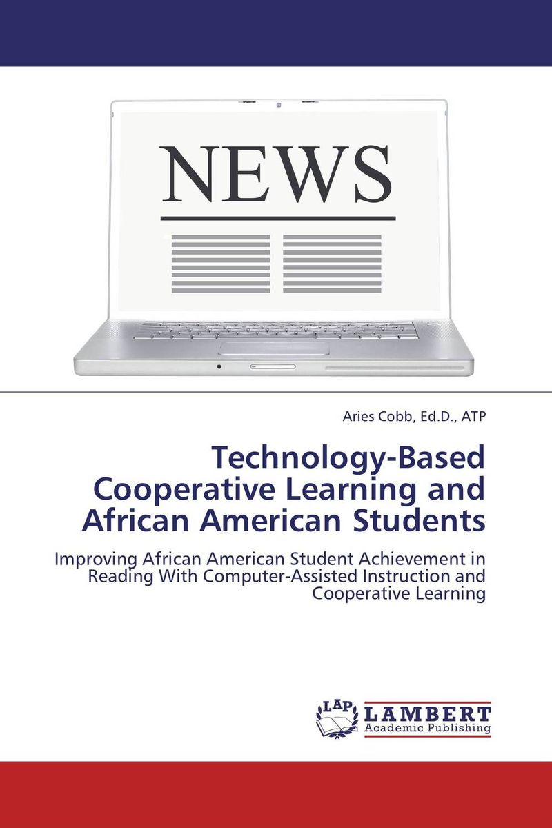 Technology-Based Cooperative Learning and African American Students  rupesh patel analysis of computer assisted learning material